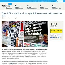 30/05/2014 Debating Europe — Does UKIP's election victory put Britain on course to leave the EU?
