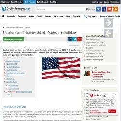 Elections américaines 2016 - Dates et candidats