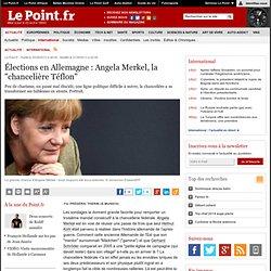 """Élections en Allemagne : Angela Merkel, la """"chancelière Téflon"""""""