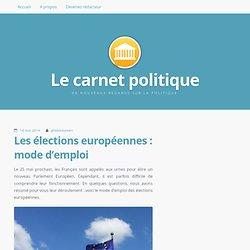 Les élections européennes : mode d'emploi