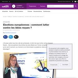L'Union européenne répond aux idées reçues les plus fréquentes avant les élections de mai prochain