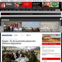 Egypte : fin de la première phase des élections législatives - EGYPTE