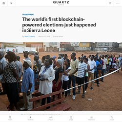 Sierra Leone elections powered by blockchain