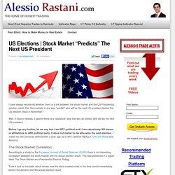 Stock Market Predicts The Next US President