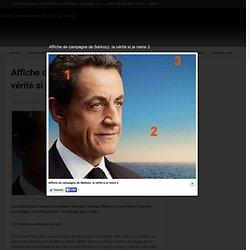 Affiche de campagne de Sarkozy: la vérité si je mens 2