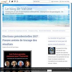 Elections présidentielles 2017 : Preuve avérée de trucage des résultats