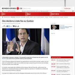 Des élections à date fixe au Québec