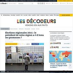 Elections régionales 2015 : le président de votre région a-t-il tenu ses promesses ?