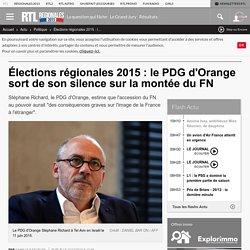 Élections régionales 2015 : le PDG d'Orange sort de son silence sur la montée du FN