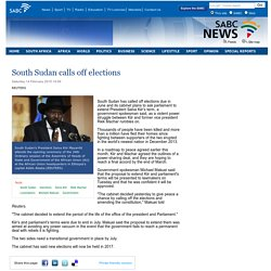 South Sudan calls off elections:Saturday 14 February 2015