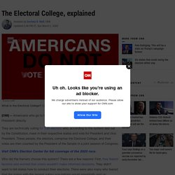 The Electoral College: What it is and the history behind it