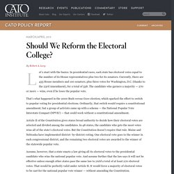 Should We Reform the Electoral College?