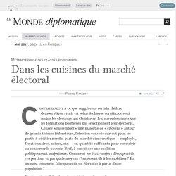 Dans les cuisines du marché électoral, par Pierre Rimbert (Le Monde diplomatique, mai 2017)
