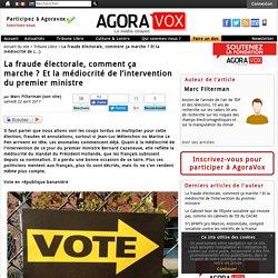 La fraude électorale, comment ça marche ? Et la médiocrité de l'intervention du premier ministre