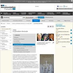 La procédure électorale - L'élection présidentielle américaine du 4 novembre 2008