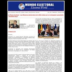 La Pluma Invitada - Las Misiones electorales de la OEA vistas por un embajador panameño - Aristides Royo