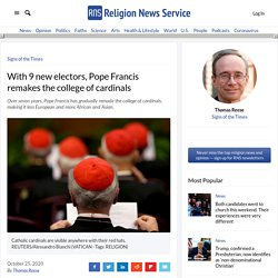 With 9 new electors, Pope Francis remakes the college of cardinals