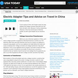 Electric Adapter Tips and Advice on Travel in China