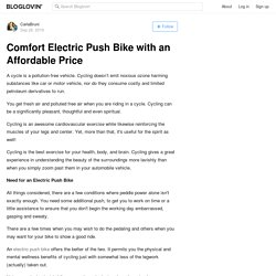 Comfort Electric Push Bike with an Affordable Price