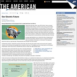 Our Electric Future — The American, A Magazine of Ideas