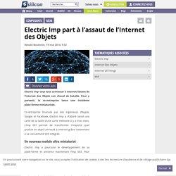 Electric Imp part à l'assaut de l'Internet des Objets