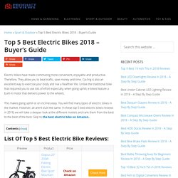 Best Electric Bikes 2017 - Buyer's Guide (September. 2017)