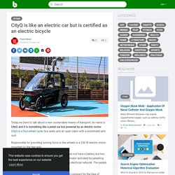 CityQ is like an electric car but is certified as an electric bicycle