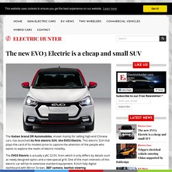The new EVO3 Electric is a cheap and small SUV
