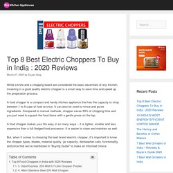 Top 8 Best Electric Choppers To Buy in India : 2020 Reviews - Pro Kitchen Appliances