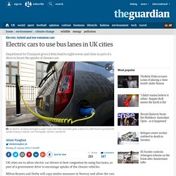 Electric cars to use bus lanes in UK cities