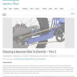 Electric BIke Conversion: Finding the right mountain bike: Part 2 brakes, gearing, wheels