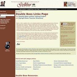 Double Bass - Upright Bass - String Bass - Bass Viol - Bass Fiddle - Electric Upright Bass - Links Page, Courtesy of Gollihur Music - Upright Bass Specialists