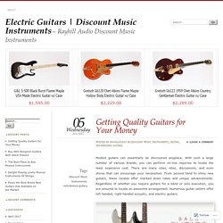 Getting Quality Guitars for Your Money