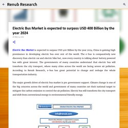 Electric Bus Market is expected to surpass USD 400 Billion by the year 2024