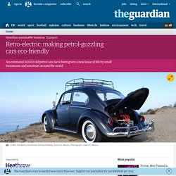 Retro-electric: making petrol-guzzling cars eco-friendly