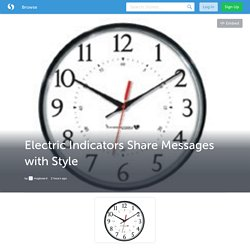 Electric Indicators Share Messages with Style (with image) · msgboard