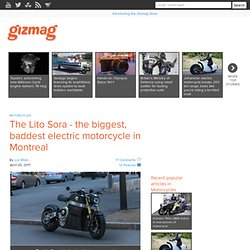 The Lito Sora - the biggest, baddest electric motorcycle in Montreal