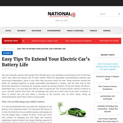 Easy Tips To Extend Your Electric Car's Battery Life