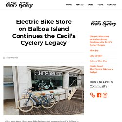 Electric Bike Store on Balboa Island of Newport Beach Continues the Cecil's Cyclery Legacy