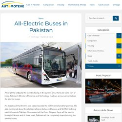 All-Electric Buses in Pakistan - Automoteve Blog
