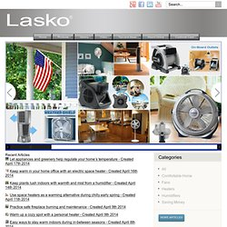 Lasko Products, Inc. - :: Innovators in Home Comfort ::