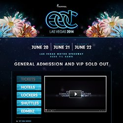 Electric Daisy Carnival 2011 - June 24th 25th & 26th, Las Vegas NV - Presented by Insomniac Events