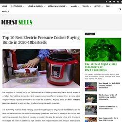 Top10 best electric pressure cooker buying guide in 2019-10bestsells