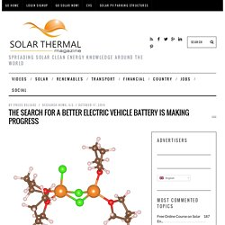 The Search for a Better Electric Vehicle Battery is Making Progress - Solar