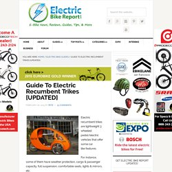 Guide To Electric Recumbent Trikes [UPDATED]