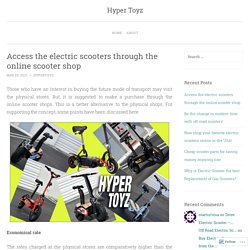 Access the electric scooters through the online scooter shop