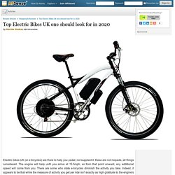 Top Electric Bikes UK one should look for in 2020