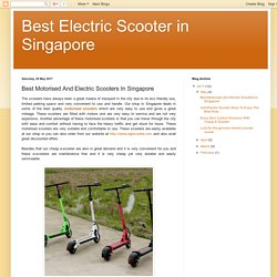 Best Motorised And Electric Scooters In Singapore