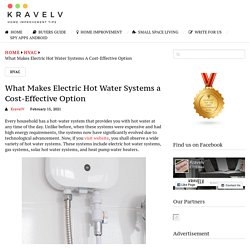 What Makes Electric Hot Water Systems a Cost-Effective Option