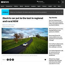 Electric car put to the test in regional and rural NSW - ABC News